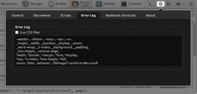 The filter in Opera Dragonfly's Preferences > Error Log for removing known CSS errors